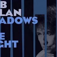 """Bob Dylan: """"Shadows In The Night"""" izlazi 3. februara"""