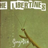 """The Libertines – """"Gunga Din"""""""