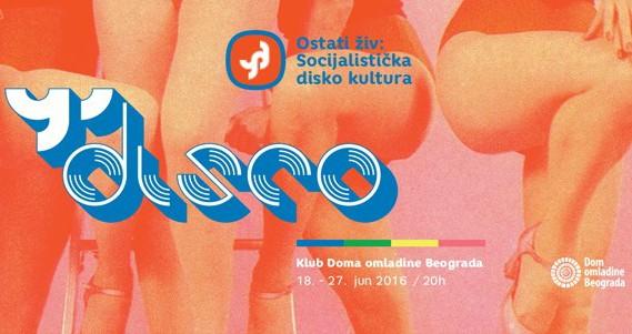 "Izložba ""Ostati živ: Socijalistička disko kultura"""