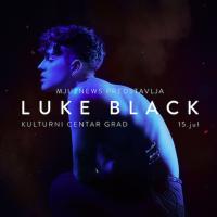 MjuzNews predstavlja: Luke Black LIVE