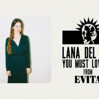 Ništa sad nije važnije od da preslušate kako Lana Del Rey peva pesmu iz Evite