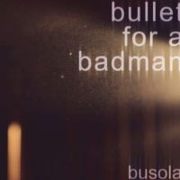Novi album benda Bullet For a Badman
