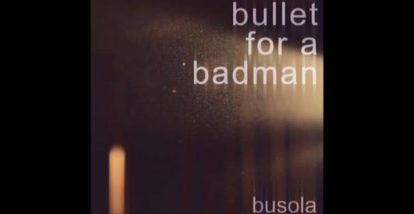 Novi album benda Bullet For a Badman
