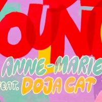 Oda mladosti od Anne-Marie i Doje Cat